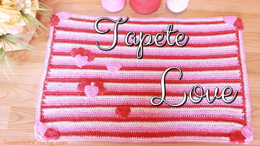 TAPETE DE CROCHÊ FÁCIL | TAPETE LOVE