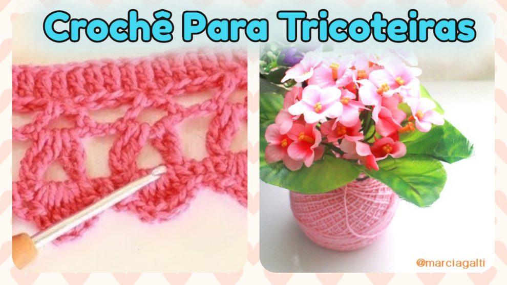 Crochê Para Tricoteiras: Meio Ponto Alto