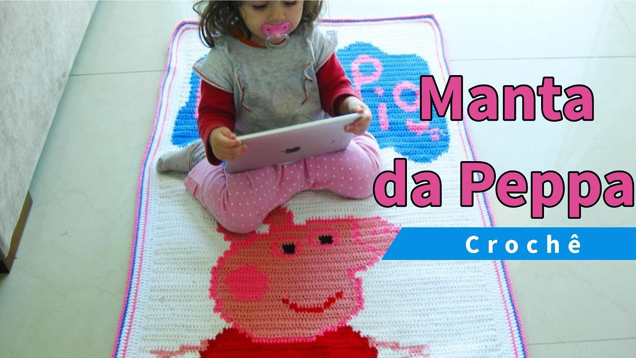 MANTA DA PEPPA PIG (Maior) | CROCHÊ | RECEITA E VÍDEO